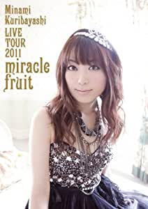 栗林みな実 LIVE TOUR 2011 miracle fruit [DVD]