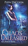 Chaos Unleashed (Chaos Rises)