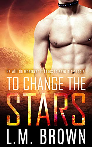 To Change the Stars (English Edition)
