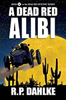 A Dead Red Alibi (Dead Red Mystery)