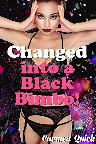 Changed into a Black Bimbo (English Edition)