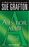 """""""A"""" is for Alibi (The Kinsey Millhone Alphabet Mysteries)"""