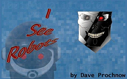 I See Robots (English Edition)...