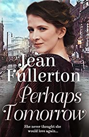 Perhaps Tomorrow (East End Nolan Family series Book 3)