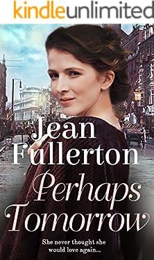 Perhaps Tomorrow (East End Nolan Family series Book 3)