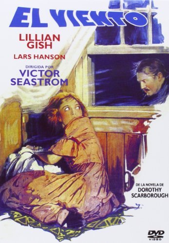 The Wind ( 1928 ) by Lillian Gish