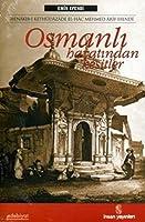 Osmanli Hayatindan Kesitler