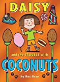 Daisy and the Trouble with Coconuts (Daisy Fiction)
