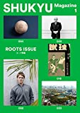 SHUKYU Magazine ROOTS ISSUE
