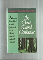 The Christ-Shaped Conscience