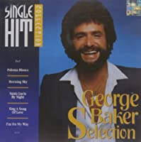 Single Hit Collection by GEORGE SELECTION BAKER (1994-02-01)