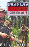 Operation Barras: The SAS Rescue Mission, Sierra Leone 2000