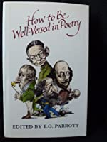 How to Be Well-versed in Poetry