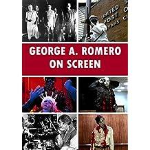 George A. Romero: On Screen (English Edition)