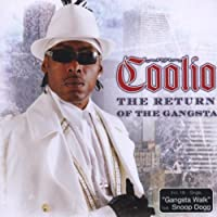 Return of the Gang by Coolio (2006-08-18)