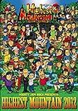 MIGHTY JAM ROCK presents HIGHEST MOUNTAIN 2012 [DVD]