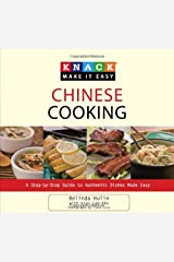 Knack Chinese Cooking: A Step-by-Step Guide to Authentic Dishes Made Easy (Knack: Make It easy) Kindle Edition