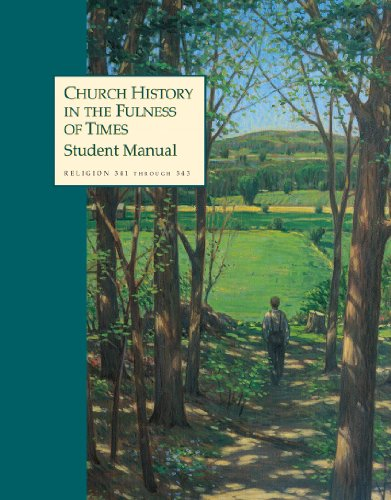 Church History in the Fulness of Times (English Edition)