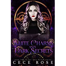 White Charms and Dark Secrets (Grey Witch Book 2)