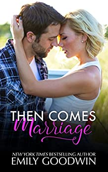 Then Comes Marriage by [Goodwin, Emily]