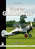 Gloster Gladiator: The Survivors in Detail (White (Paperback))