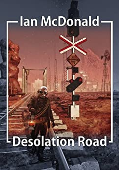 Desolation Road by [McDonald, Ian]