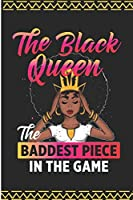 The Black Queen The Baddest Piece In The Game: Black Queen Afro Blank Lined Note Book