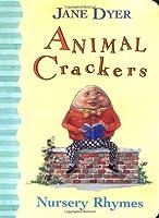 Animal Crackers: Nursery Rhymes