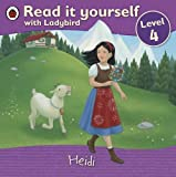 Read It Yourself Heidi Level 4 (Read It Yourself Level 4)