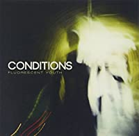 Fluorescent Youth by Conditions (2010-09-14)