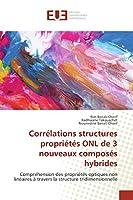 Corrélations structures propriétés ONL de 3 nouveaux composés hybrides: Compréhension des propriétés optiques non linéaires à travers la structure tridimensionnelle
