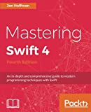 Mastering Swift 4- Fourth Edition