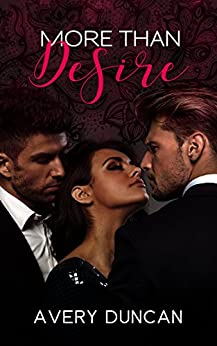 More Than Desire by [Duncan, Avery]
