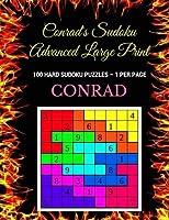 Conrad's Sudoku Advanced Large Print: 100 Hard Sudoku Puzzles ? 1 Per Page [並行輸入品]