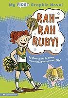 Rah-rah Ruby! (My First Graphic Novel)