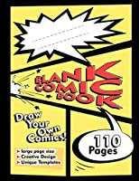 """Blank Comic Book: 110 pages 8.5"""" x 11"""" with Variety of Templates, Draw Your Own Comics"""