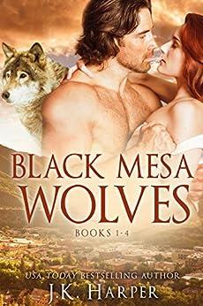 Black Mesa Wolves Box Set (Paranormal Shifter Romance): Books 1-4 + Bonus Holiday Story by [Harper, J.K.]