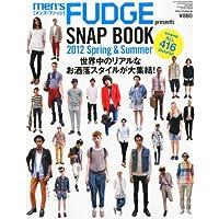 men's FUDGE presents SNAP BOOK (メンズファッジプレゼンツ スナップブック) 2012 2012年 05月号 [雑誌]