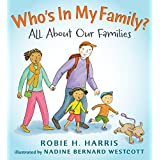 Who's In My Family?: All About Your Family and My Family: All About Our Families