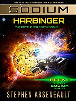 SODIUM Harbinger: (Book 1) by [Arseneault, Stephen]