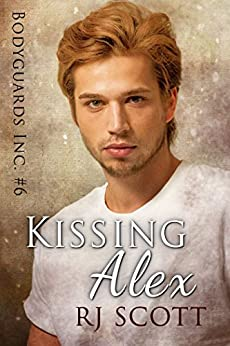 Kissing Alex (Bodyguards Inc. Book 6) by [Scott, RJ]