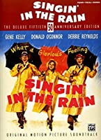 Singin' in the Rain Deluxe 50th Anniversary Edition: Piano/Vocal/Chords by Unknown(2007-04-01)
