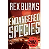 Endangered Species (The Gabe Wager Novels Book 9) (English Edition)