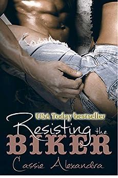 Resisting The Biker (Motorcycle Club Romance) by [Alexandra, Cassie, Middleton,K.L.]