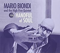 Handful of Soul by Mario Biondi & the High Five Quintet (2007-01-01)