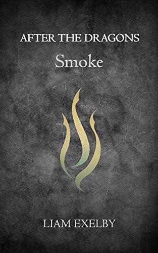 After the Dragons: Smoke (English Edition)