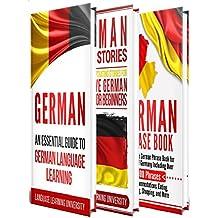 German: Learn German For Beginners Including German Grammar, German Short Stories and 1000+ German Phrases