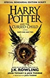 Harry Potter and the Cursed Child - Parts One & Two (Special Rehearsal Edition): Parts I & II: The Official Script Book of...