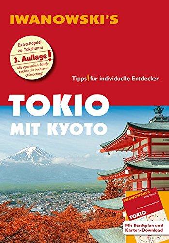 Tokio mit Kyoto - Reisefuehrer...