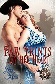 Paw Prints on Her Heart (Crawley Creek Ranch Book 7) by [King, Lori]